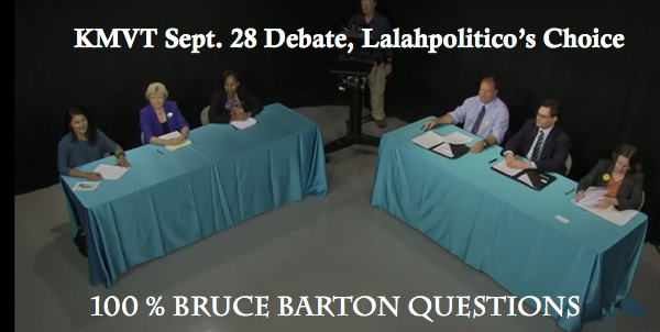 This was Lalahpolitico's favorite forum because it featured Bruce Barton 100% of the time. His questions were thoughtful.